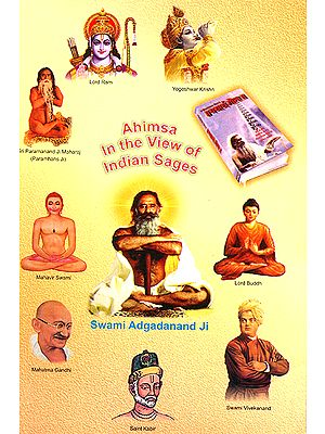 Ahimsa in the View of Indian Sages