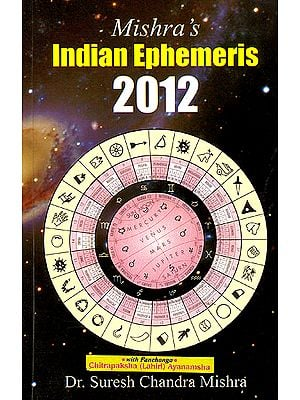 Mishra's Indian Ephemeris 2012