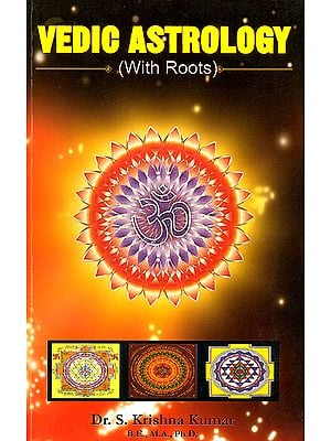 Vedic Astrology (With Roots)