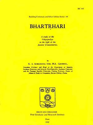Bhartrhari (A Study of the Vakyapadiya in the Light of the Ancient Commentaries) - A Rare Book