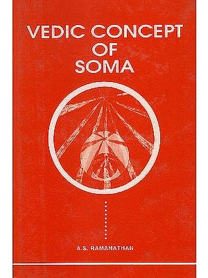 Vedic Concept of Soma (An Old and Rare Book)