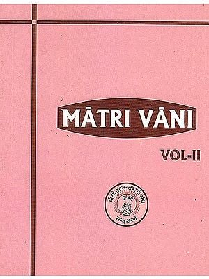 Matri Vani (Volume 2): The Voice of Anandamayi Ma