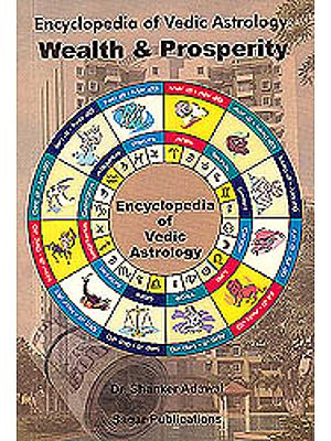 Wealth and Prosperity (Encyclopedia of Vedic Astrology)