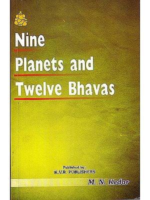 Nine Planets and Twelve Bhavas