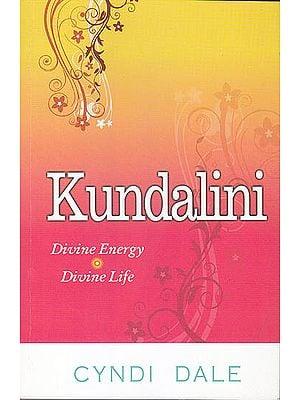 Kundalini (Divine Energy and Divine Life)