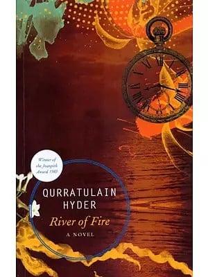 River of Fire (Aag ka Darya): A Novel