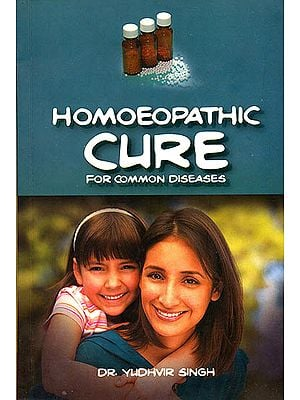 Homoeopathic Cure (For Common Diseases)