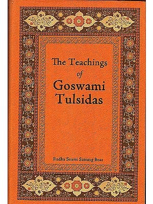 The Teachings of Goswami Tulsidas