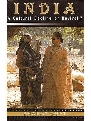 India: A Cultural Decline or Revival?