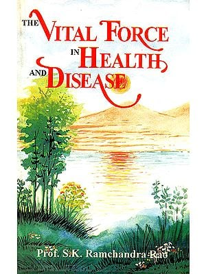 The Vital Force in Health and Disease (An Old Book)