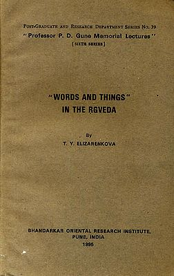 Words and Things in the Rgveda (A Rare Book)
