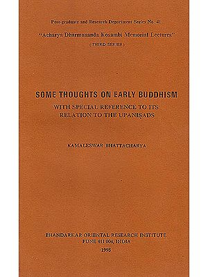 Some Thoughts on Early Buddhism (With Special Reference To Its Relation To The Upanishads): A Rare Book