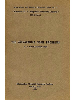 The Vakyapadiya: Some Problems (A Rare Book)