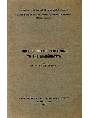 Three Problems Pertaining to The Mahabhasya (A Rare Book)