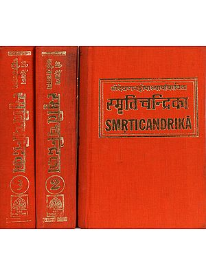 Smrti Candrika - A Collection of Smritis (In Sanskrit Only): 3 Volumes