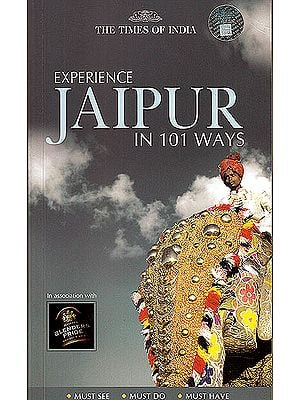Experience Jaipur in 101 Ways