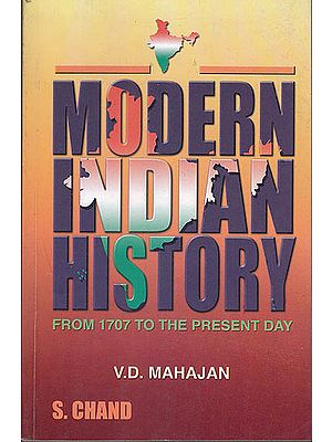 Modern Indian History (From 1707 to the Present Day)