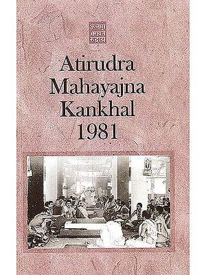 Atirudra Mahayajna at Kankhal 1981