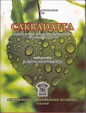 Cakradatta Originally Known Cikitsa Sangraha