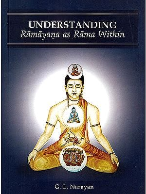 Understanding Ramayana as Rama Within