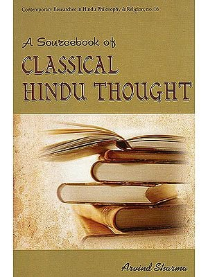 A Sourcebook of Classical Hindu Thought
