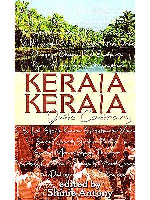 Kerala Kerala (Quite Contrary)