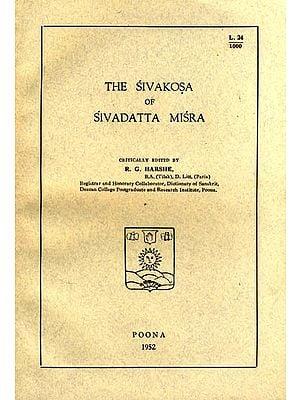 The Sivakosa of Sivadatta Misra