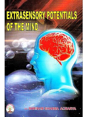 Extrasensory Potentials of the Mind (Old and Rare Book)
