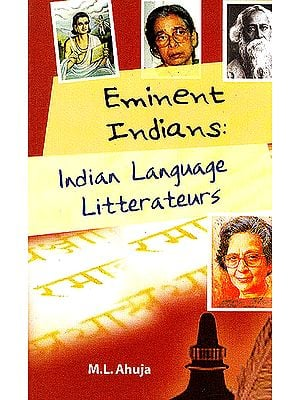 Indian Language Litterateurs (Eminent Indians Series)