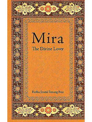 Mira (The Divine Lover)