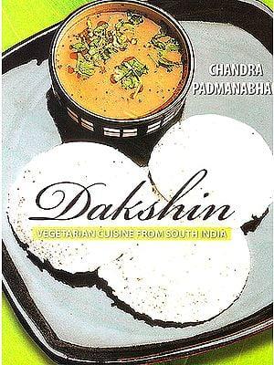 Dakshin (Vegetarian Cuisine from South India)
