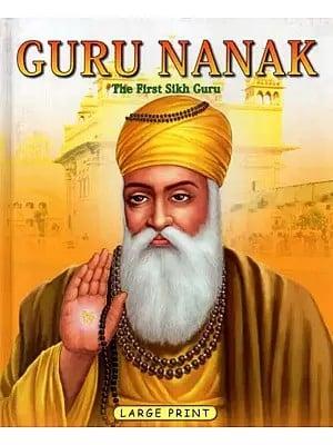Guru Nanak (The First Sikh Guru)