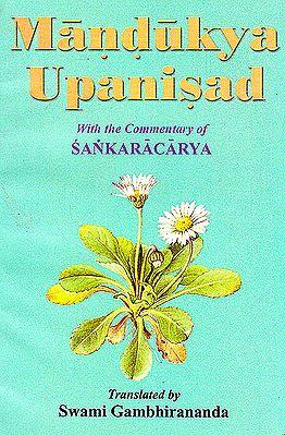 Mandukya Upanisad (With the Commentary of Sankaracarya)