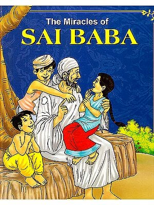 The Miracles of Sai Baba