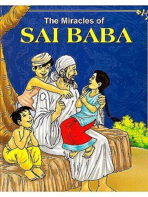 The Miracles of Sai Baba