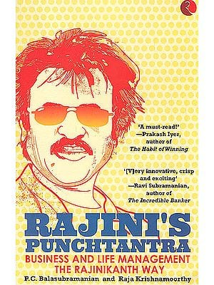 Rajini's Punchtantra (Business And Life Management The Rajinikanth Way)