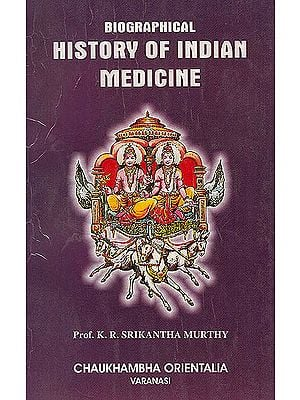 Biographical History of Indian Medicine