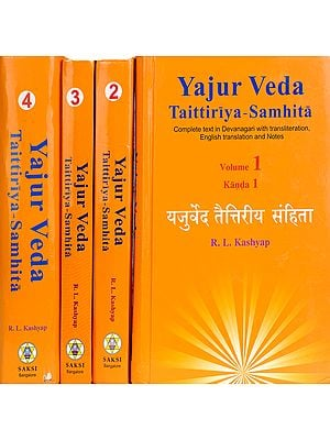 Yajur Veda Taittiriya Samhita: (In 4 Volumes) (Complete Text in Devanagari With Transliteration, English Translation and Notes)