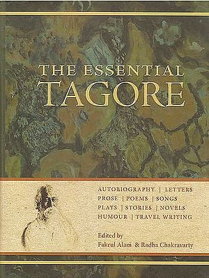 The Essential Tagore (Vishva Bharti Edition)