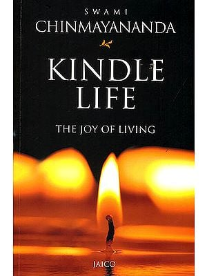 Kindle Life (The Joy of Living)