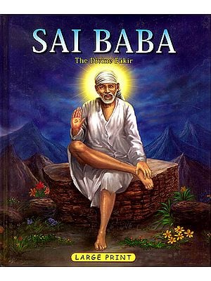 Sai Baba (The Divine Fakir)