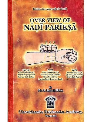 Over View of Nadi Pariksa (The Pulse Study)