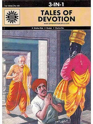 Tales of Devotion (Chokha Mela, Mirabai, Shakar Dev) (3 in 1 Comics)