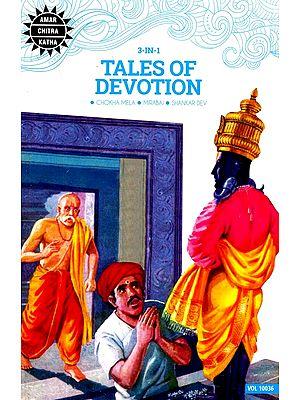 Tales of Devotion (Chokha Mela, Mirabai, Shakar Dev) (3 in 1 Comics)