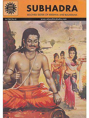 Subhadra Beloved Sister of Krishna and Balarama