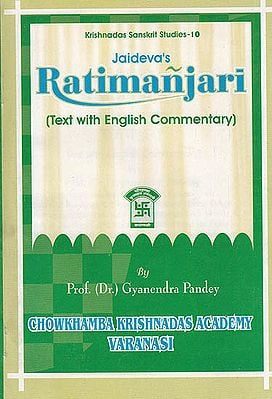 Jaideva's Ratimanjari (Text With English Commentary)