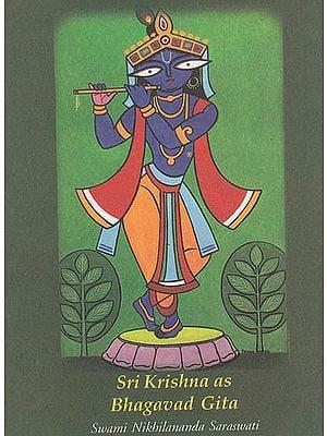 Sri Krishna As Bhagavad Gita