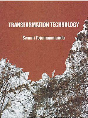 Transformation Technology