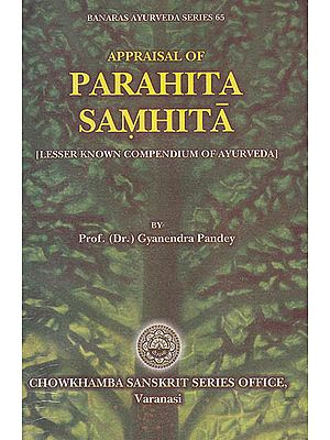 Parahita Samhita (Rare Ancient Treatise on Ayurveda Salakya and Salya Tantra)