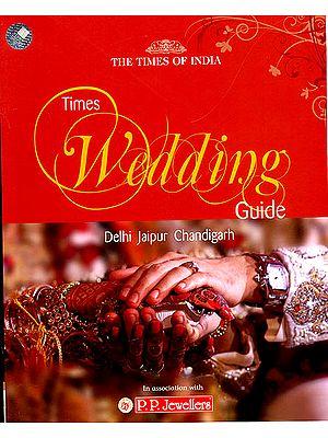 Times Wedding Guide (Delhi, Jaipur, Chandigarh)
